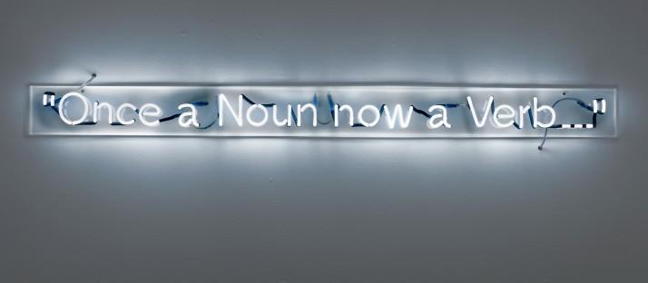 Cerith Wyn Evans Once a Noun, Now a Verb... Galerie Neu - Cerith Wyn Evans