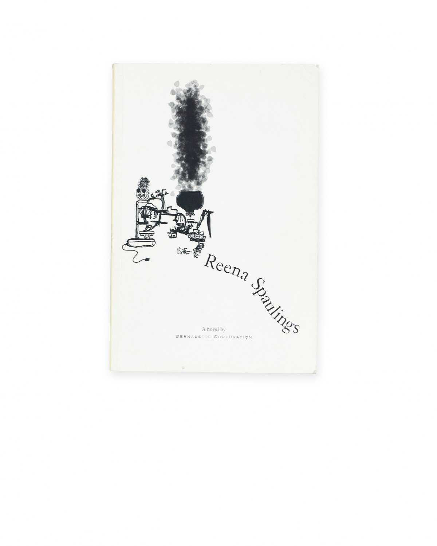 Bernadette Corporation,Reena Spaulings. A Novel  New York 2004, 206 p.  ISBN 978-1-58435-030-9