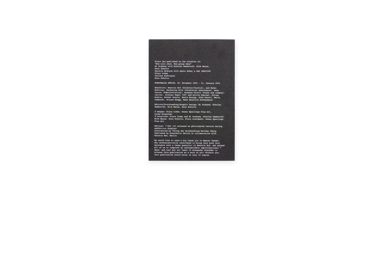 Klara Lidén,Non-solo show, Non-group show Catalogue, Kunsthalle, Zurich 2009/10, 236 p. ISBN 978-3-00031-391-2