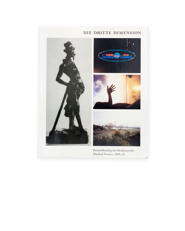 Manfred Pernice,Die Dritte Dimension. Bestandskatalog der Skulpturenabt2000, 02  published byPortikus, Frankfurt am Main 2000, 285 p.  ISBN 978-3-88375-525-0